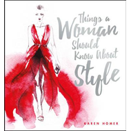 Things a Woman Should Know About Style (BOK)