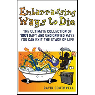 Embarrassing Ways to Die (BOK)