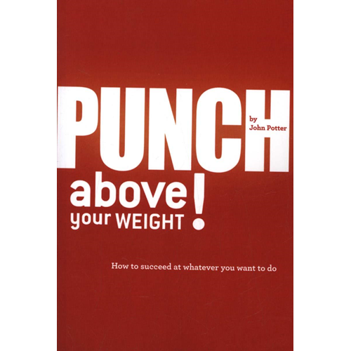 Punch Above Your Weight! (BOK)