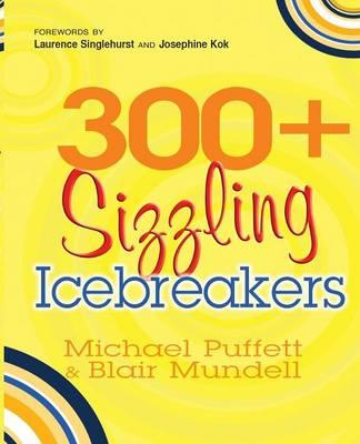 300+ Sizzling Ice-breakers (BOK)
