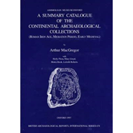 A Summary Catalogue of the Continental Archaeological Collections in the Ashmolean Museum: Roman Iro (BOK)