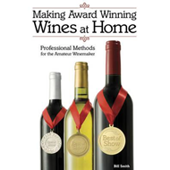Making Award Winning Wines at Home (BOK)