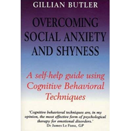 Overcoming Social Anxiety and Shyness (BOK)