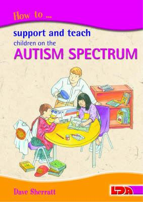 How to Support and Teach Children on the Autism Spectrum (BOK)