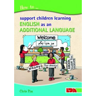 How to Support Children Learning English as an Additional La (BOK)