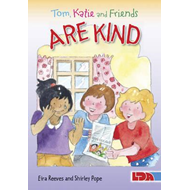 Tom, Katie and Friends are Kind (BOK)