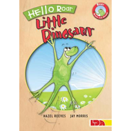Hello Roar, Little Dinosaur (BOK)