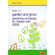 How to Garden and Grow: Gardening as Therapy for Children wi (BOK)