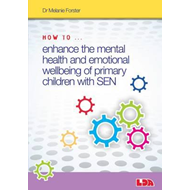 How to Enhance the Mental Health and Emotional Wellbeing of (BOK)