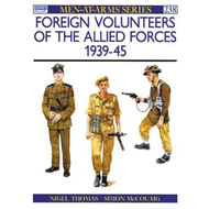 Foreign Volunteers of the Allied Forces, 1939-45 (BOK)