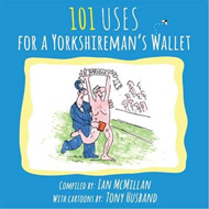 101 Uses for a Yorkshireman's Wallet (BOK)