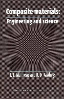 Composite Materials: Engineering and Science (BOK)