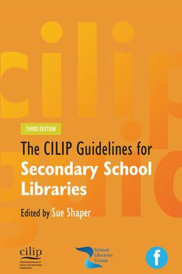 CILIP Guidelines for Secondary School Libraries (BOK)