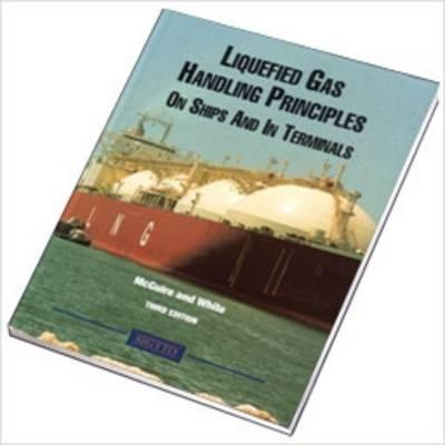 Liquefied Gas Handling Principles on Ships and in Terminals (BOK)