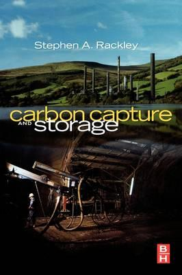 Carbon Capture and Storage: Engineering Technologies (BOK)