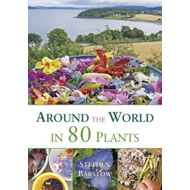 Around the world in 80 plants: An edible perrenial vegetable adventure for temperate climates (BOK)