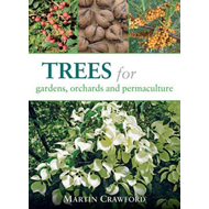 Trees for Gardens, Orchards and Permaculture (BOK)