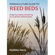 Permaculture Guide to Reed Beds (BOK)