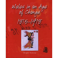 Wales in an Age of Change 1815-1918 (BOK)