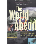 The World Ahead: Our Future in the Making (BOK)