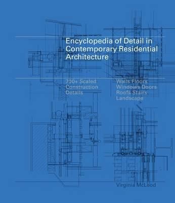 Encyclopedia of Detail in Contemporary Residential Architect (BOK)