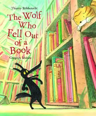 Wolf Who Fell Out of a Book (BOK)
