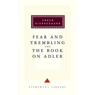 The Fear and Trembling, and, The Book on Adler (BOK)