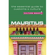 Mauritius - Culture Smart! The Essential Guide to Customs & (BOK)
