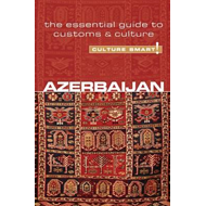 Azerbaijan - Culture Smart! The Essential Guide to Customs & (BOK)