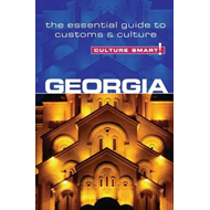 Georgia - Culture Smart! The Essential Guide to Customs & Cu (BOK)