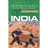 India - Culture Smart! The Essential Guide to Customs & Cult (BOK)