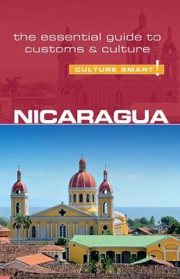 Nicaragua - Culture Smart! The Essential Guide to Customs & (BOK)