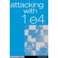 Attacking with 1 e4 (BOK)
