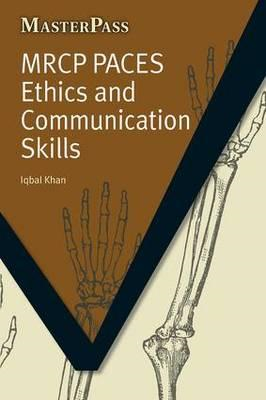 MRCP Paces Ethics and Communication Skills (BOK)