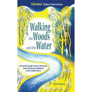 Walking the Woods and the Water (BOK)