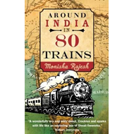 Around India in 80 Trains (BOK)