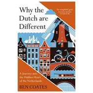 Why the Dutch are Different (BOK)