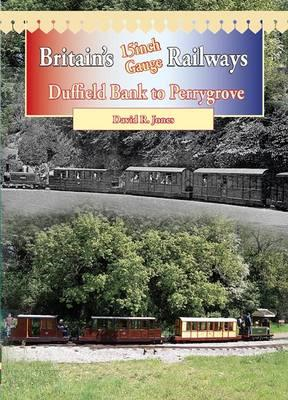 Britain's 15 Inch Gauge Railways (BOK)