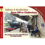 Railways & Recollections Snow Hill to Cheltenham (BOK)