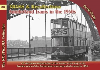 Trams & Recollections: Sunderland Trams in the 1950s (BOK)