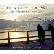 Story of the Tyne (BOK)