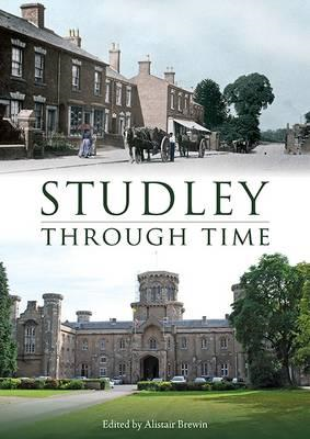 Studley Through Time (BOK)
