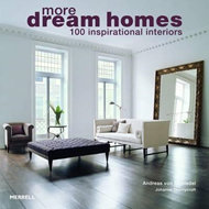 More Dream Homes: 100 Inspirational Interiors (BOK)