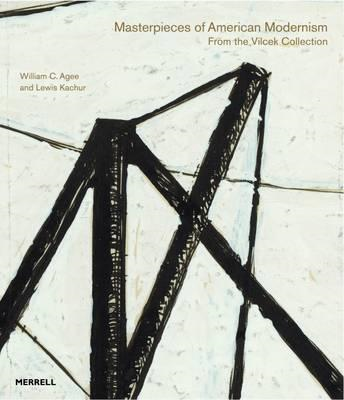 Masterpieces of American Modernism: from the Vilcek Collection (BOK)