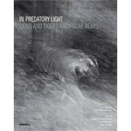 In Predatory Light: Lions and Tigers and Polar Bears (BOK)