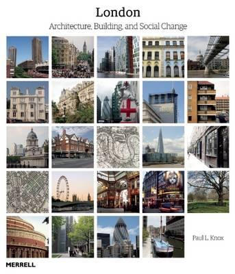 London: Architecture, Building and Social Change (BOK)