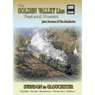 Golden Valley Line - Swindon to Gloucester Past & Present (BOK)