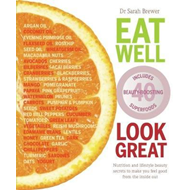 Eat Well Look Great (BOK)
