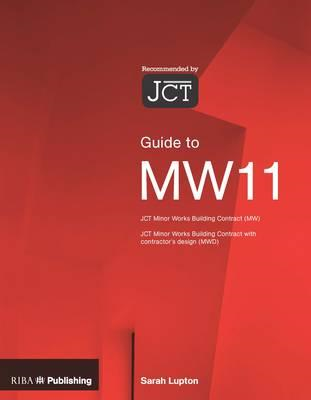Guide to the JCT Minor Works Contract (BOK)