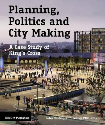 Planning, Politics and City-Making (BOK)